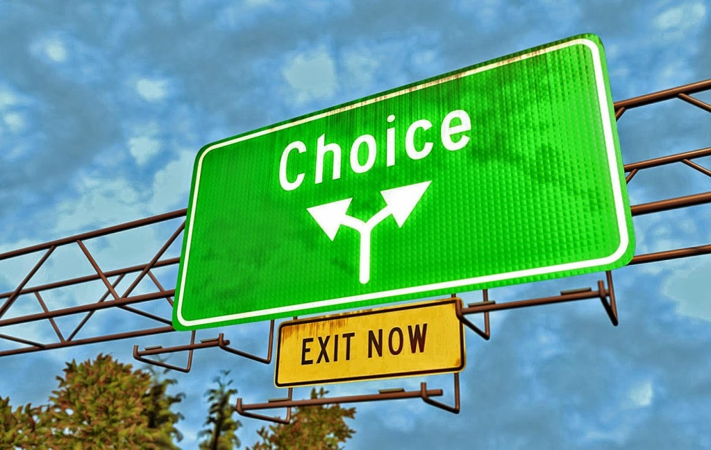 Choices exit now